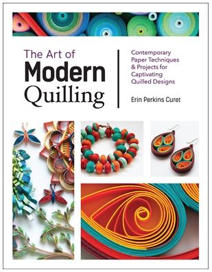 Quilling: Everything You Need to Get Started