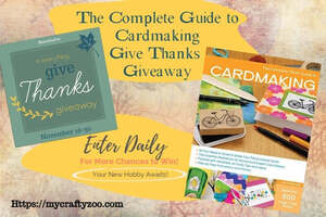 Complete Photo Guide to Cardmaking and Give Thanks Giveaway Hop!