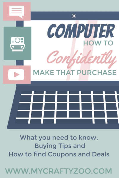 Computer: How to Confidently Make That Purchase @Crafty_Zoo