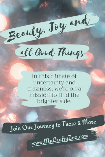 Beauty, Joy and all Good Things @Crafty_Zoo