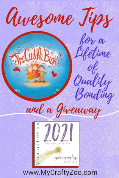 Cuddle Up! Awesome Tips for a Lifetime of Quality Bonding + Giveaway @Crafty_Zoo