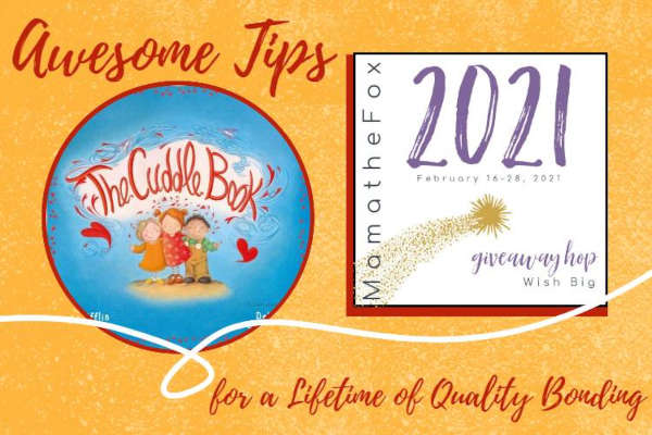 Cuddle Up! Awesome Tips for a Lifetime of Quality Bonding + Giveaway