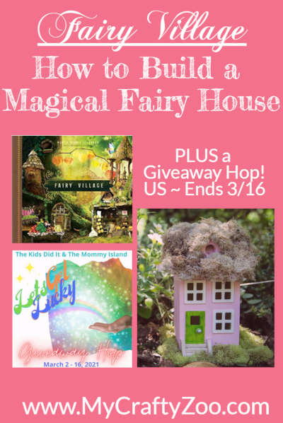 Fairy Village: How to Build a Magical Fairy House + Giveaway! @Crafty_Zoo