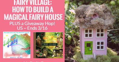 Fairy Village: How to Build a Magical Fairy House + Giveaway!