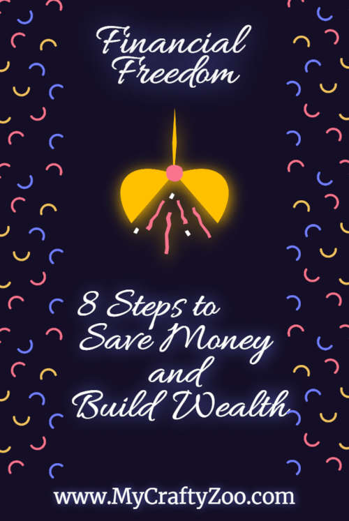 Financial Security: 8 Steps to Save Money and Build Wealth @Crafty_Zoo