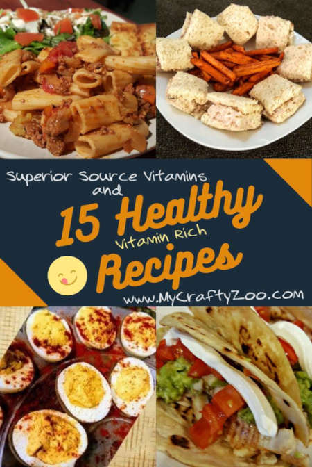 Superior Source Vitamins and 15 Healthy Recipes @Crafty_Zoo