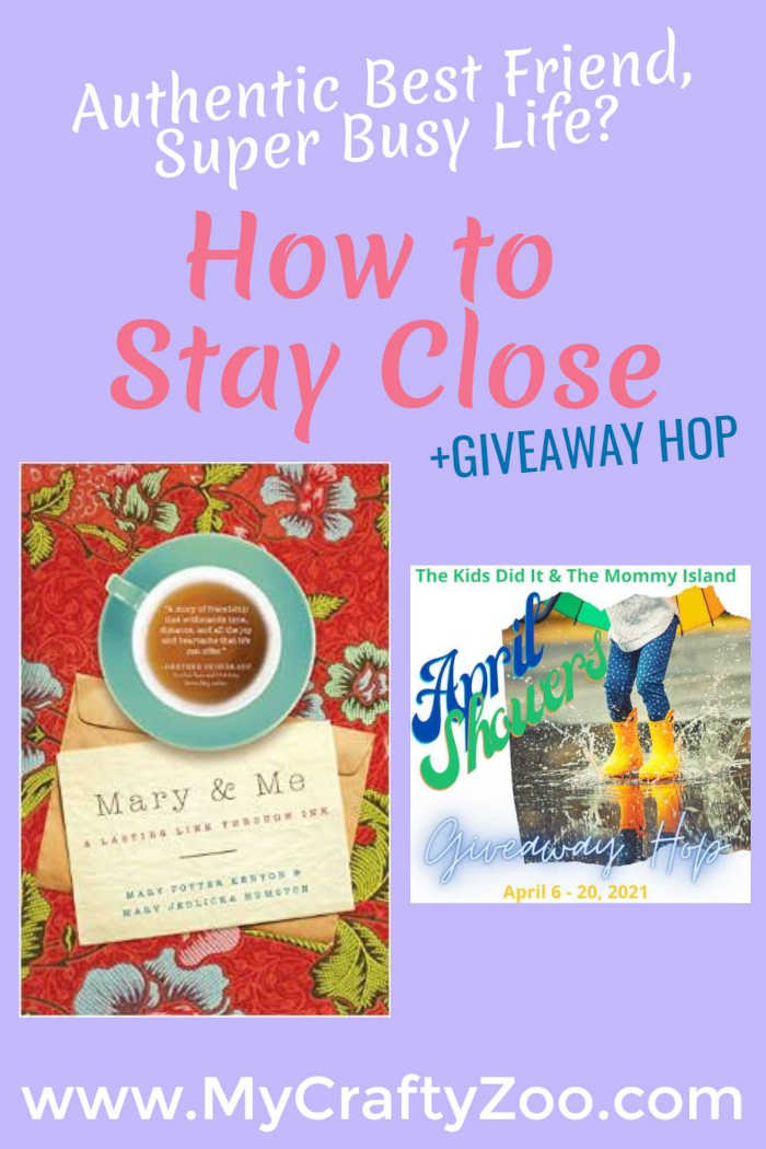 Authentic Best Friend Super Busy Life How to Stay Close & a Giveaway Hop @Crafty_Zoo