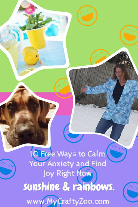 10 Free Ways to Calm Your Anxiety and Find Joy Right Now @Crafty_Zoo