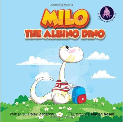 Milo The Albino Dino: Teaching Children to Embrace Diversity