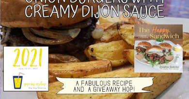 Onion Burgers with Creamy Dijon Sauce + Giveaway Hop!