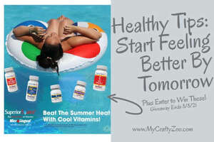 Healthy Tips to Start Feeling Better By Tomorrow & Win Our Giveaway!