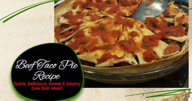 Beef Taco Pie: Sweet, Savory, Delicious-Quick One Dish Dinner